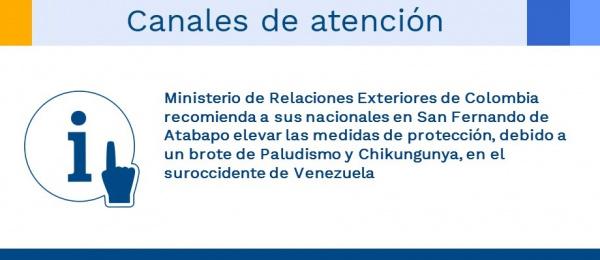 Ministerio de Relaciones Exteriores de Colombia recomienda a sus nacionales en San Fernando de Atabapo elevar las medidas de protección, debido a un brote de Paludismo y Chikungunya